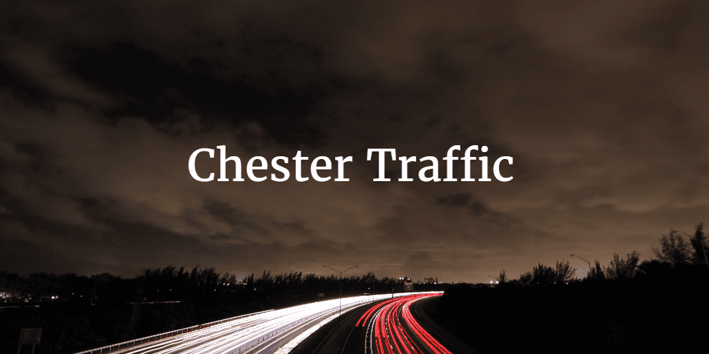 Chester Traffic Chester Travel