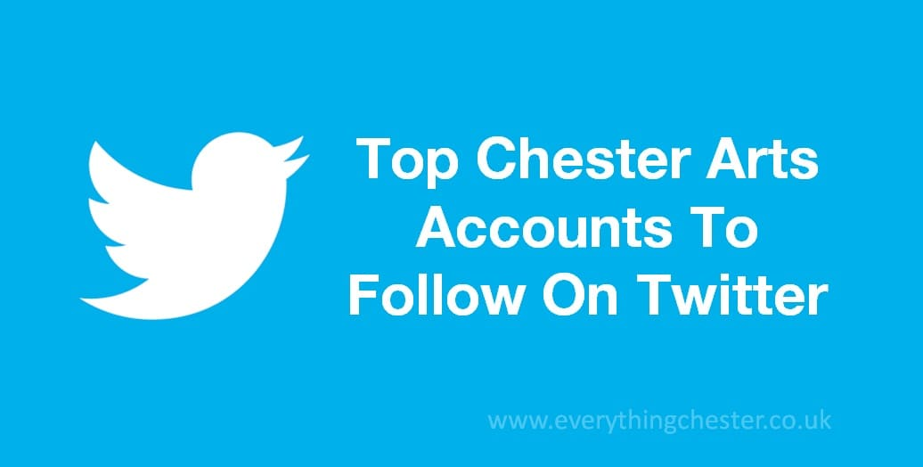 Top Chester Arts Twitter Accounts