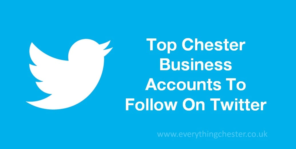 Top Chester Business Twitter Accounts