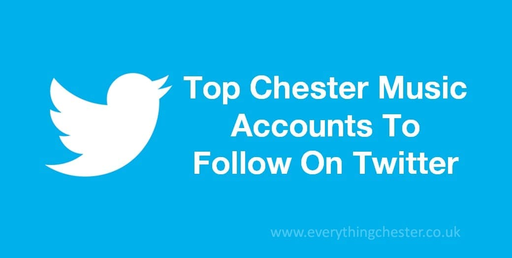 Top Chester Music Twitter Accounts