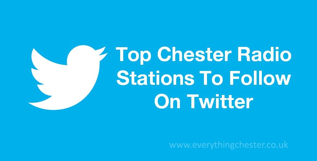 Top Chester Radio Station Twitter Accounts